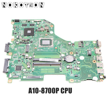 NOKOTION NBMWW11002 DA0ZRZMB6D0 für Acer aspire E5-522G laptop motherboard A10-8700P CPU DDR3L ATI Graphics