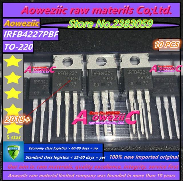 Aoweziic 2019 + 100% 신규 수입 원본 IRFB4227PBF IRFB4227 FB4227 TO 220 N 채널 200V 65A MOS 튜브 PDP 스위치