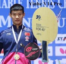 Yinhe 30. Rocznica profesjonalna wersja V14 V 14 Pro ostrze do tenisa stołowego na nowy materiał 40 +