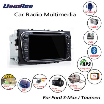 Liandlee For Ford S-Max / Tourneo 2008~2012 Android Car Radio CD DVD Player GPS Navi Navigation Maps Camera OBD TV Screen BT