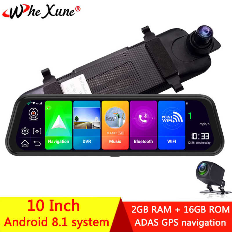 WHEXUNE 4G Android 8,1 Car DVR cámara 10 pulgadas streaming media espejo retrovisor GPS navegación grabadora Full HD 1080P doble lente