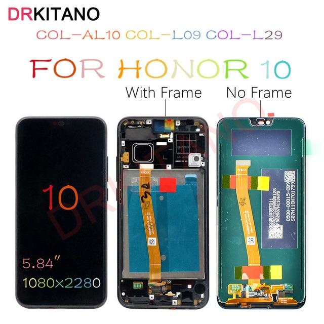 Дисплей DRKITANO для Huawei Honor 10, ЖК дисплей, сенсорный экран с рамкой для Honor 10, ЖК экран + Замена отпечатка пальца