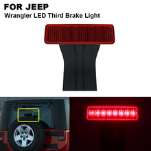 1 pieces Red LED Third High Brake Light For JEEP Wrangler JK 2007 2008 2009 2010 2011 2012 2013 2014 2015 2016 2017 lsrtw2017 aluminum alloy car door handle trims decoration for jeep wrangler 2008 2009 2010 2011 2012 2013 2014 2015 2016 2017