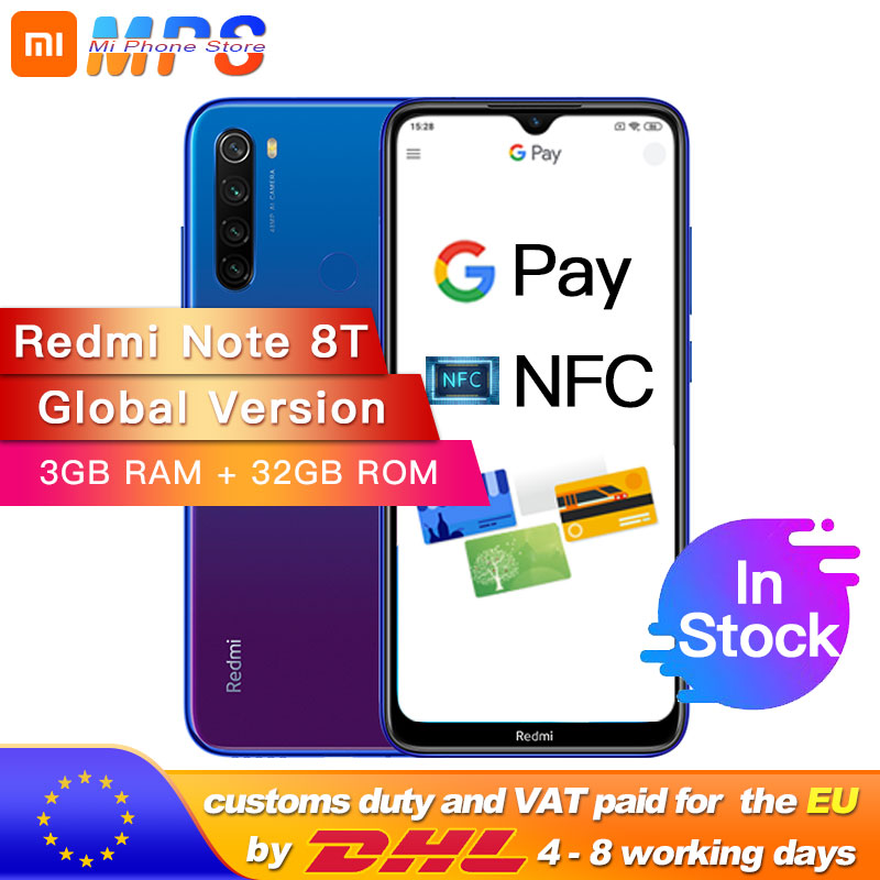 "Global Version Xiaomi Redmi Note 8T 3GB 32GB NFC Snapdragon 665 Octa Core Smartphone 6.3"" 48MP Quad Rear Camera 18W"