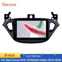 Seicane 8 GPS Unit Player Stereo Android 8.1 Car For Opel Corsa 2015 2016 2019/Opel Adam 2013 2016 Support Rearview Camera DVR
