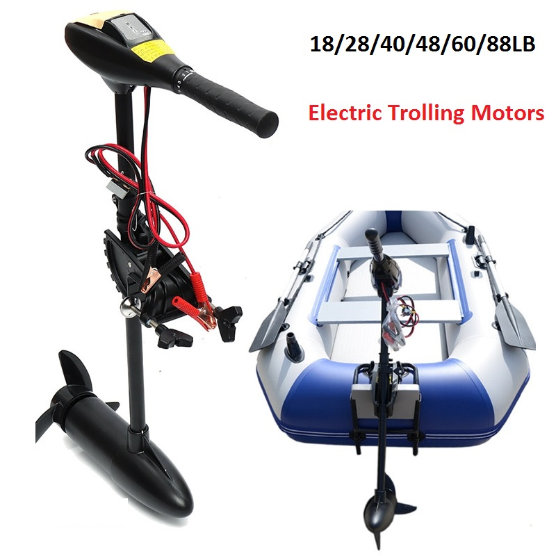 12V 24V 18/28/40/50/60/88LB Thrust Electric Trolling Motor Inflatable Boat Rowing Boat Outboard Engine LED Battery Indicator