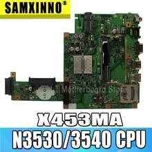 X453MA материнская плата N3530/3540 CPU для Asus X453MA X403M F453M материнская плата для ноутбука X453MA материнская плата X453MA тест материнской платы ok