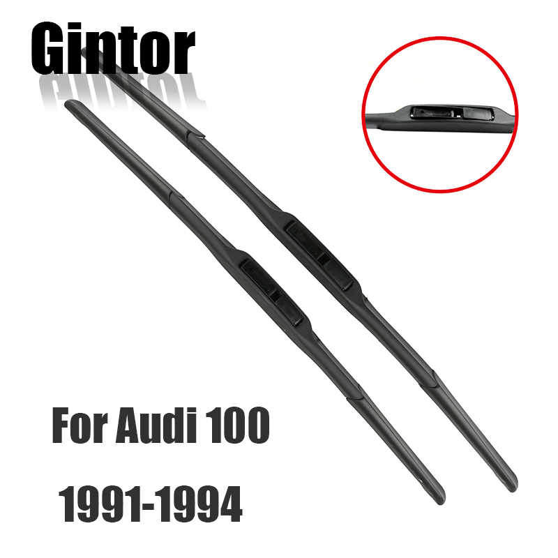 Gintor For AUDI 100 1991 1992 1993 1994 Auto Car Windscreen Wiper Blades Natural Rubber Fit Hook Arm Clean The Windshield 1Pair