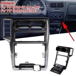 Внутренняя Центральная решетка вентиляционного отверстия панели переменного тока для VW Caddy-POLO 6N 1994-2002 6N1858071A углеродное волокно
