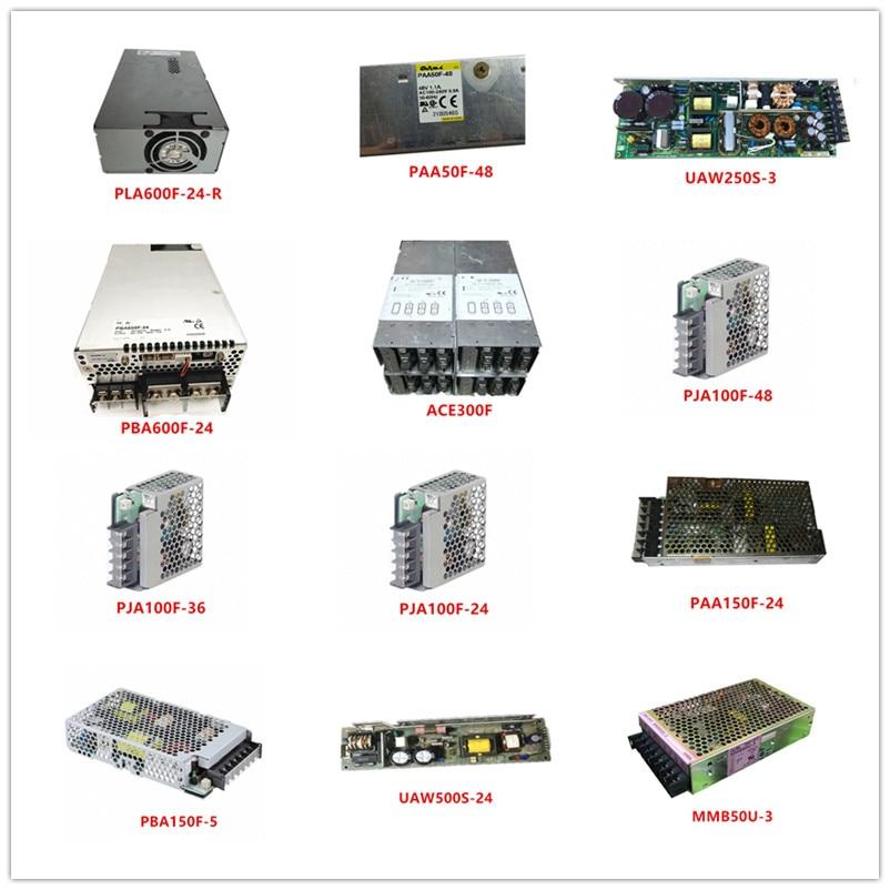 PLA600F-24-R| PAA50F-48|UAW250S-3|PBA600F-24|ACE300F|PJA100F-48|PJA100F-36|PJA100F-24|PAA150F-24/5|UAW500S-24|MMB50U-3 Used