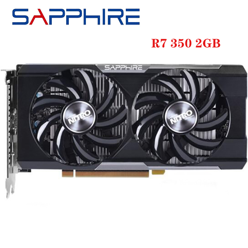 Б/у оригинальные видеокарты SAPPHIRE R7 350 2 ГБ для AMD GPU Radeon R7350 2 Гб, графические карты для ПК, игровые HDMI VGA X16