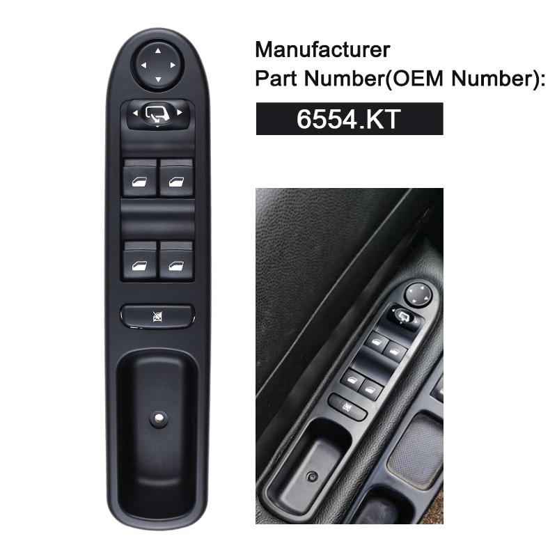 LHD מאסטר חשמל חלון בקרת מתג חשמלי עבור פיג 'ו 307 הפסקה 2000-2014 307SW 2002-2014 307CC 2003 -2014 6554.KT 6554KT