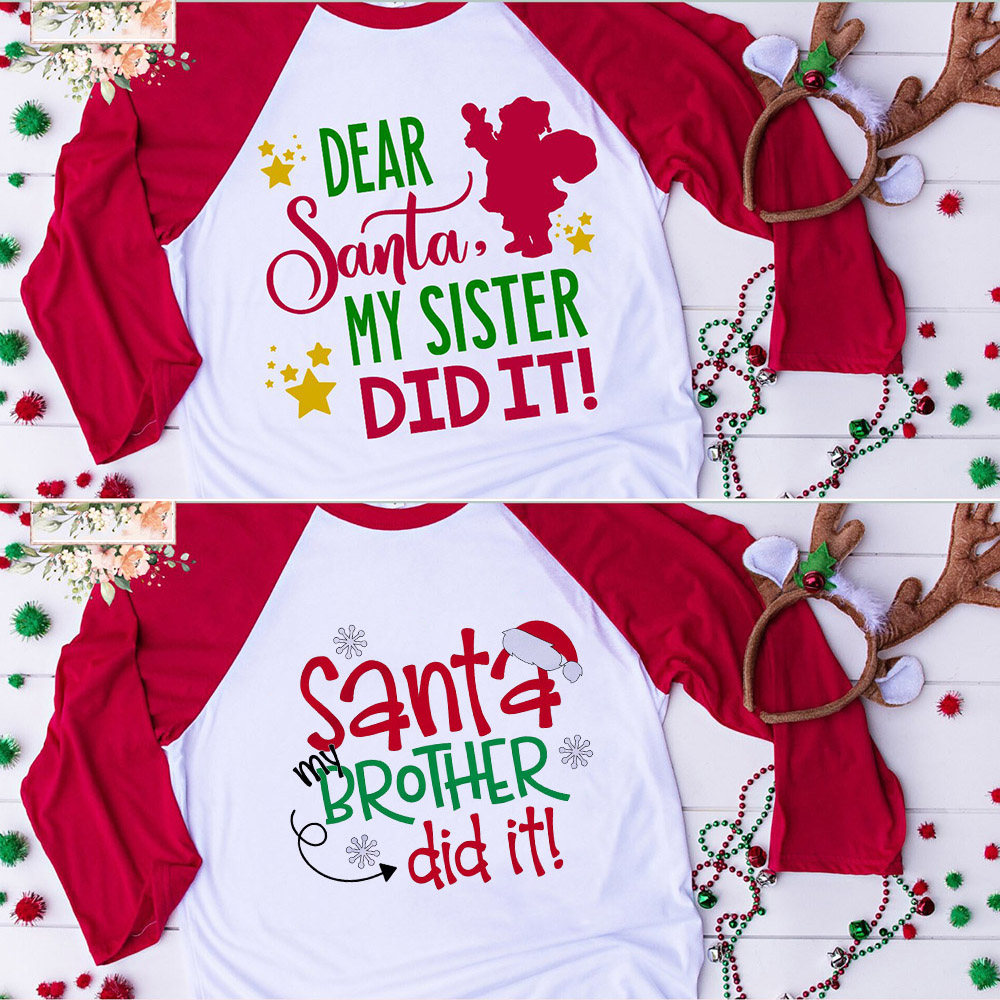 Dear Santa My Sister/brother Did It Kids Girls Boys Christmas T-shirts Baby Holiday T Shirt Children Clothing Baseball Tees