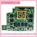 GTX460M/1 5 GB N11E-GS-A1 VGA Видеокарта плата для ASUS G53JW G53SW G53SX G73SW G73JW материнская плата для ноутбука полностью протестирована