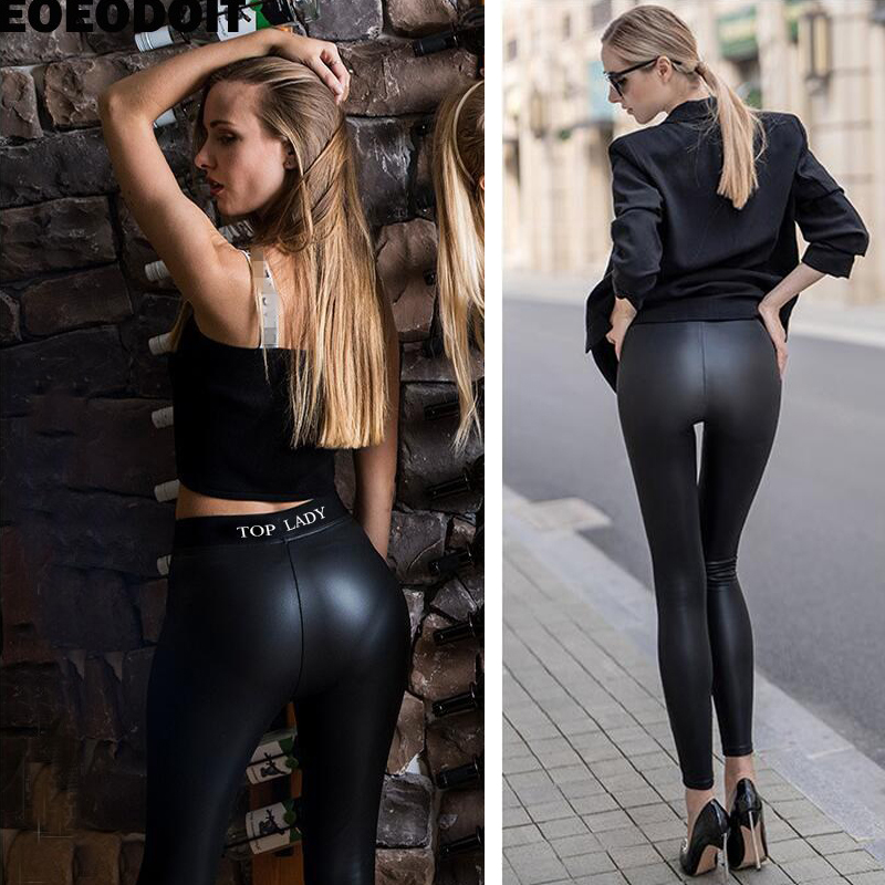 EOEODOIT Women Party Club Leggings Hip Push Up Leather Trousers Empire Pants Big Stretch Lady Sexy Slim Your Leg Motorcycle Pant