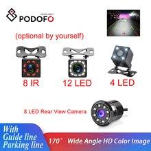 Podofo cámara de visión trasera de coche, cámara Universal de estacionamiento de respaldo, 4/8/12 LED, 8IR, visión nocturna, impermeable, gran angular, imagen HD a Color, 170