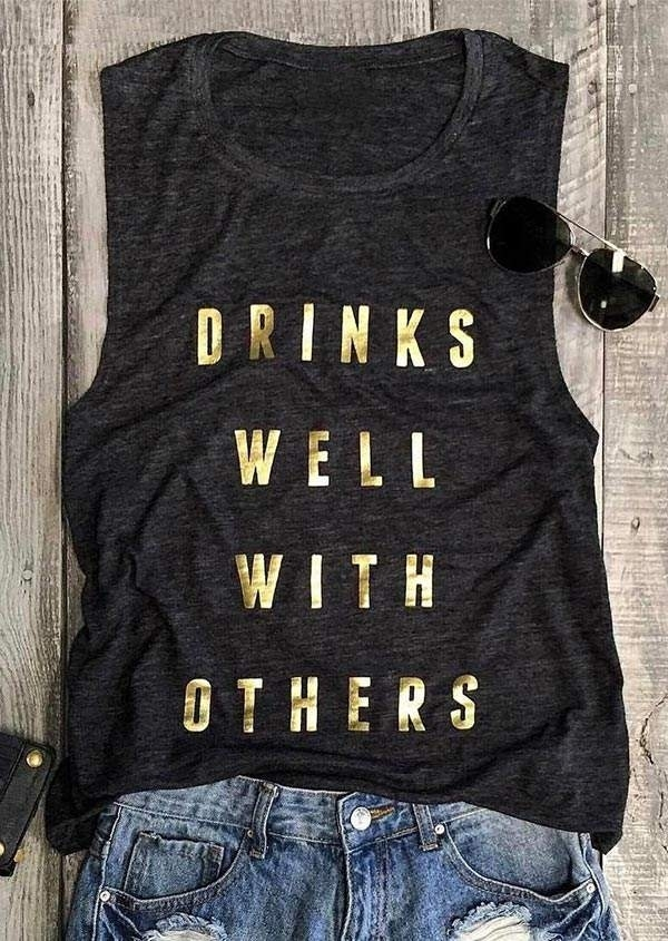Drinks Well With Others women shirt Tank title=