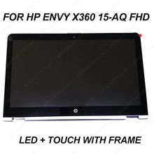 new for HP ENVY x360 15-aq015nd 15-aq lcd screen + touch digitizer+ silver frame display 30PIN N156HCE EAA monitor FHD 1920*1080