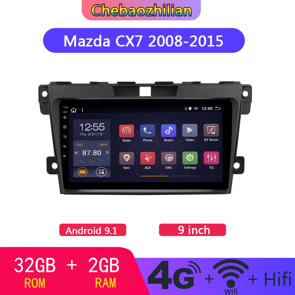 Mazda CX7 CX 7 CX-7 2008-2015 Car Radio GPS Player 2.5D IPS Android 9.1 Navigation Navi Stereo Multimedia Players Buetooth WiFi Head Unit Mazda CX7 Android 9.1 2+32G Mazda CX7 Android 9.1 2+32G