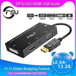 Image 1 - Fsu Displayport Dp Male Naar Dvi Hdmi Vga Audio Vrouwelijke Adapter Display Port Kabel Converter Voor Computer Projector Tv Monitor