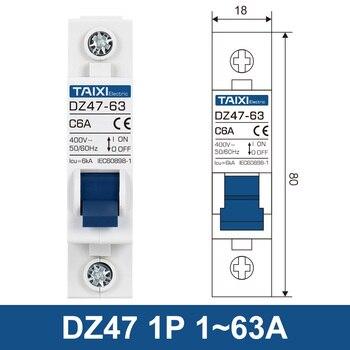 AC110V 220V 400V Mini disyuntor 1P 2P 3P 4P 3A 6A 10A 16A 20A 32A 40A 50A 63A 80A 100A 125A MCB DZ47 interruptor de aire CE CB 2