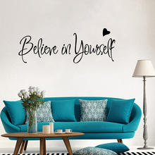 цена на Believe in yourself home decor creative Inspiring quote wall decal adesivo de parede removable vinyl wall sticker