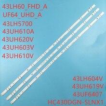 Pcs x 43 3 polegada Retroiluminação LED para LG 43uh619v 43UH610V 43UH6030 UF64 UHD_A 43LH5700 43LH60FHD HC430DGG-SLNX1 43UF6400 43LG61CH