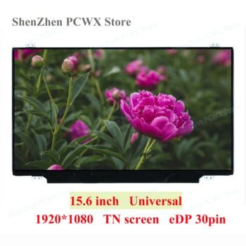 15.6 inch Universal Slim LCD Panel for Matrix Acer Aspire 15 HP ASUS Dell Lenovo Laptop Screen eDP 30 pins FHD 2K 1920*1080 60Hz