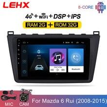 LEHX Car Android 9.0 2DIN Car Head Unit Radio Multimedia Player for Mazda 6 Rui wing 2008 2009 2010 2011 2012 2013 2014