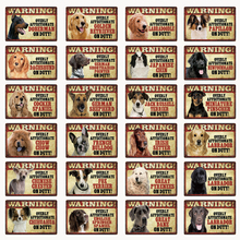[ Kelly66 ] Pets Dog Warning Doberman Golden Labrador  Metal Sign Tin Poster Home Decor Bar Wall Art Painting 20*30 CM Size Dy91
