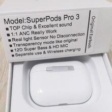 Superpods pro 3 45db anc fones de ouvido 1562h chip de cancelamento de ruído ativo 12d super bass bluetooth fones de ouvido 6-8 horas de qualidade superior