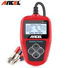 Ancel BA101 probador de batería de coche Digital 100 2000CCA, comprobador de carga de batería automático para coche/barco/motocicleta PK KW600