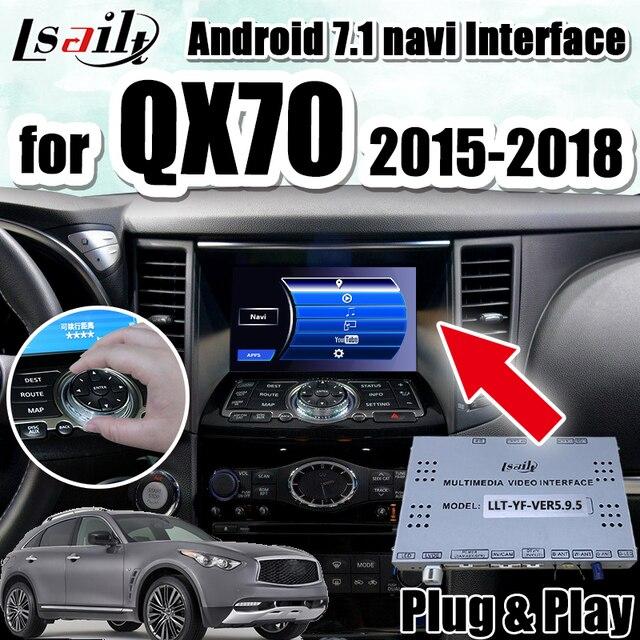 Android 7.1 GPS Navigation Box for 2015-2018 Infiniti QX70 integration video interface ,youtube  google play waze etc.