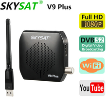 SKYSAT V9 Plus HD Super Mini DVBS2 Satellite Receiver support CS WiFi 3G Youtube PVR PowerVu Biss V9+