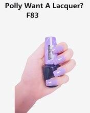 F83 polly quer uma laca 15ml uv led gel polonês vernis permanente duradouro brilho opies arte do prego (necessidade lâmpada seca)
