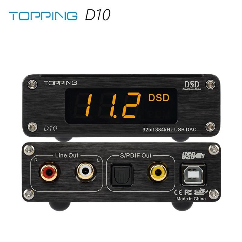 Topping DSD D10 ES9018K2M PCM384 /& DSD256 USB DAC XMOS XU208 OPA2134