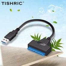 Tisanctuic – adaptateur USB SATA 3 à USB 3.0, câble TYPE-C convertisseur pour disque dur 2.5 SSD jusqu'à 6Gbps, 22 broches