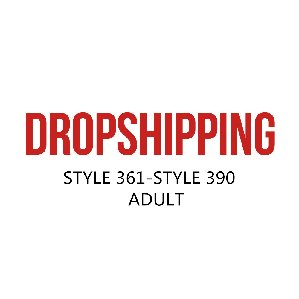 US DROPSHIP LINK ADULT STYLE 361-STYLE 390