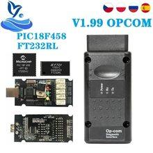 Ações da ue op com v1.70 v1.95 para opel opcom pode ser flash atualização pic18f458 ftdi OP-COM obd2 leitor de código scanner op com 1.99