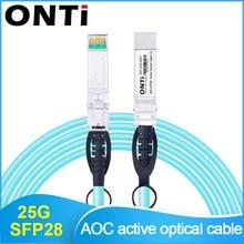 ONTi 25G SFP28 к SFP28 AOC волоконный кабель 1 м 3 м 5 м 10 м 20 м 30 м SFP модуль OM3 активный оптический кабель Поддержка пользовательской длины