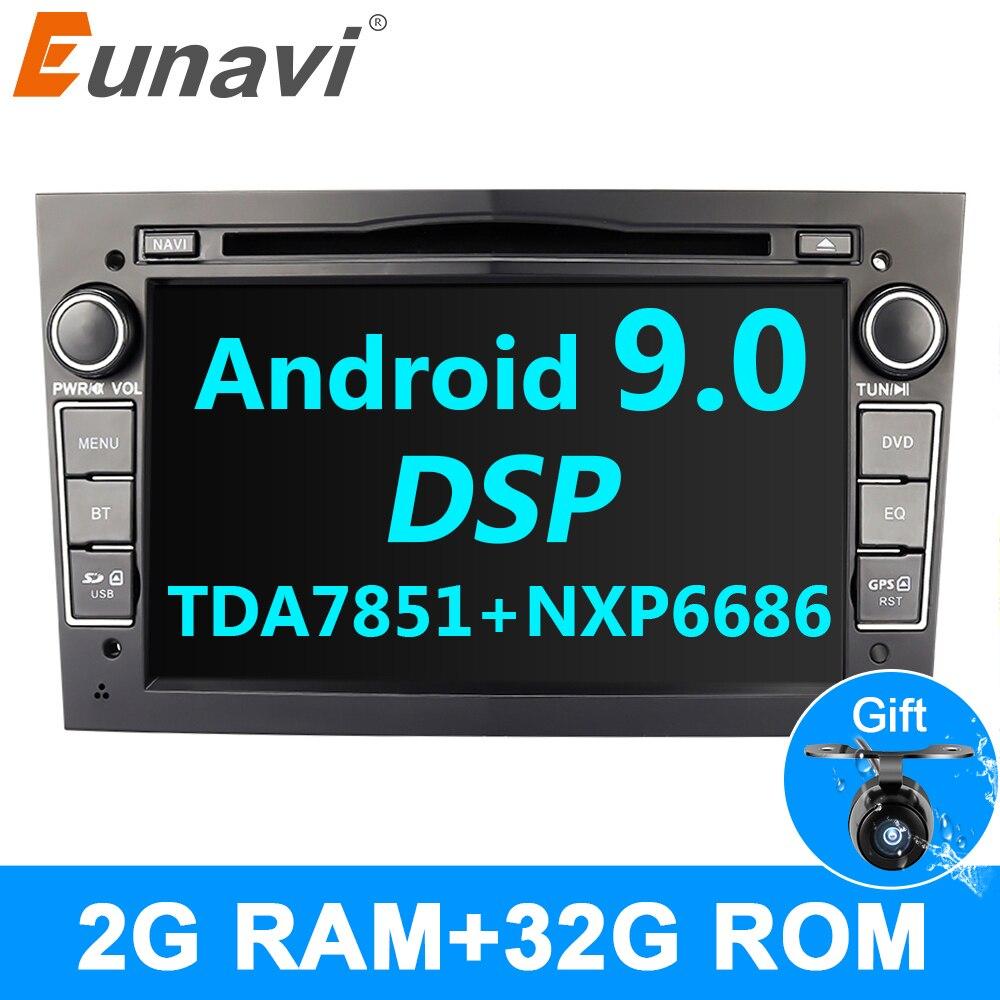 Eunavi 7 ''Android 9.0 samochodowy radioodtwarzacz dvd dla opla Vauxhall Astra H G J Vectra Antara Zafira Corsa Vivaro Meriva Veda 2din GPS