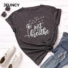 JFUNCY – T-Shirt à manches courtes pour femmes, 100% coton, estival, avec impression de pissenlit, Just breath