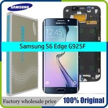 ORIJINAL 5.1 SÜPER AMOLED Ekran SAMSUNG Galaxy S6 kenar LCD + Çerçeve G925 G925I G925F dokunmatik ekran digitizer + Servis paketi