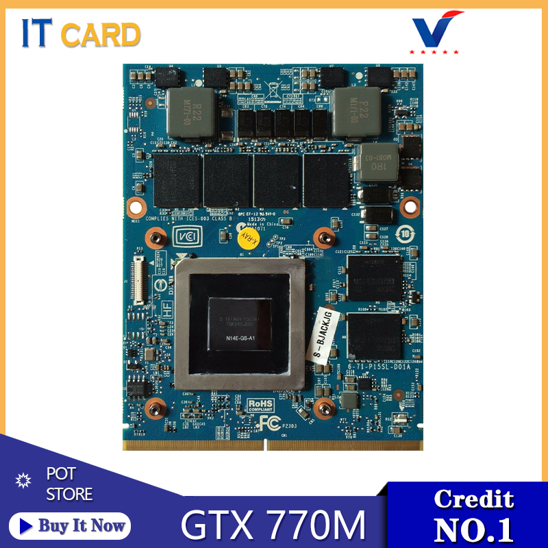 GTX770M GTX <font><b>770M</b></font> GDDR5 3GB N14E-GS-A1 Graphics Video Card With X-Bracket For Clevo P151SM1 P170SM P150SM Laptop 100% Test Well image