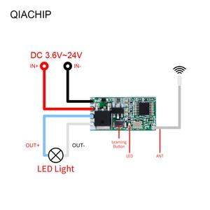 Image 5 - QACHIP Universal Wireless 433 MHz DC 3.6V 24V รีโมทคอนโทรล 433 MHz 1 CH RF รีเลย์ตัวรับสัญญาณ LED Light Controller DIY ชุด