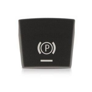 Image 2 - Araba el freni fren P düğme anahtarı kapağı BMW 5/6/X3/X4 F10 F11 F18 F06 f12 F13 F25 F26 2009 2013 vb araba aksesuarları 2019