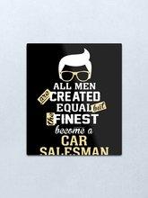 Все мужчины созданы равноценно, но лучшие стали продавцом автомобилей, металлическая печать, жестяной знак, Man пещера, бар, паб, клуб, Настенн...