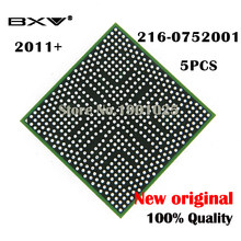 DC 2011+ 5PCS 216-0752001 216 0752001 BGA Chipset laptop chip 100% new original