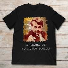 Marca Camiseta Me Chama De Jair Bolsonaro Corrupto Porra T-Shirt Dos Homens T-Shirt de Manga Curta