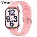 2021 Vwar женские умные часы 1,7 дюйма IP68 Водонепроницаемые мужские умные часы для Android IOS монитор сердечного ритма спортивный фитнес-трекер